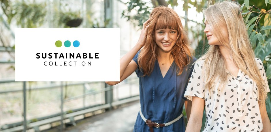Dames - Trends & inspiratie - Collecties - Sustainable Collection